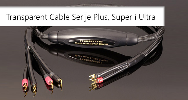 Transparent Cable Serije Plus, Super i Ultra