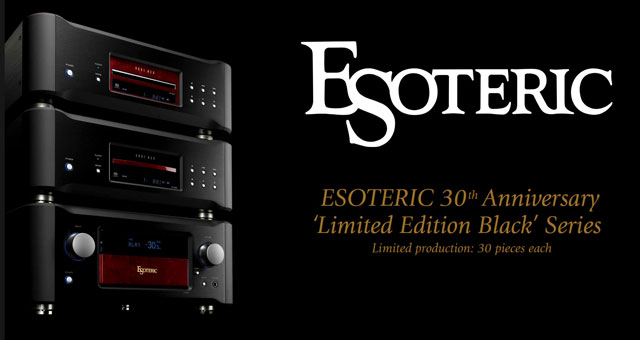 ESOTERIC 30th Anniversary Limited Edition Black Series