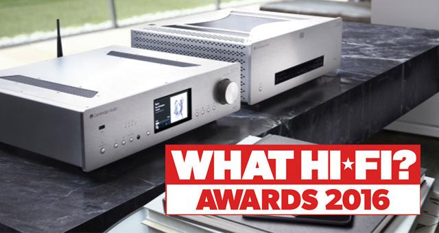 What Hi-Fi? nagrade za 2016. godinu Cambridge Audiu