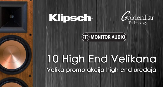 10 High End Velikana – Velika promo akcija high end uređaja