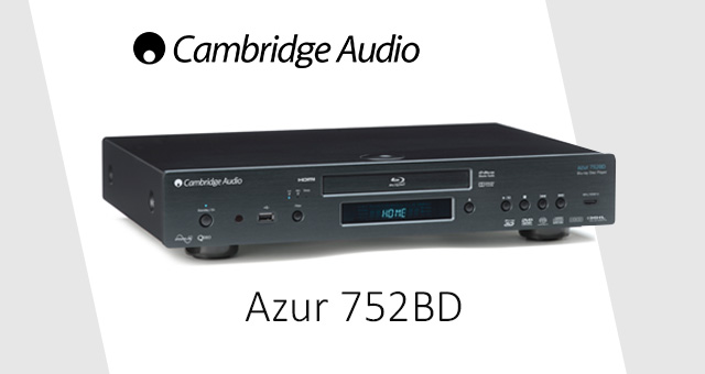 Cambridge Audio Azur 752BD Universal Upsampling Blu-ray, DVD i CD player