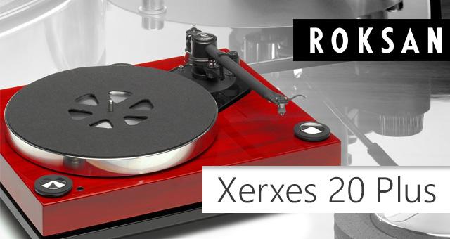Roksan Xerxes 20 Plus gramofon – Nova stara legenda