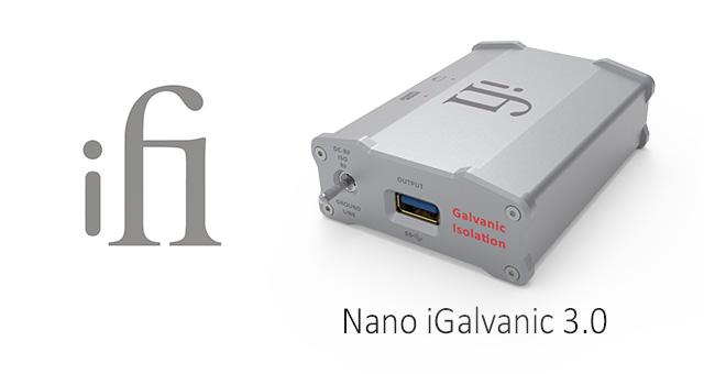 ifi Nano iGalvanic 3.0