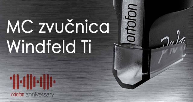 Ortofon MC zvučnica Windfeld Ti – Konstrukcija, inovacije, svojstva, parametri podešavanja
