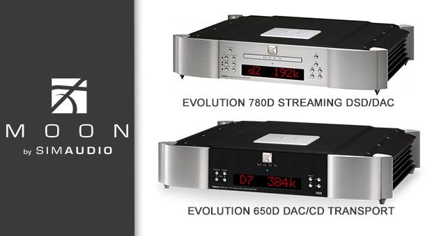 Simaudio MOON Evolution 780D Streaming DSD/DAC i 650D DAC/CD transport