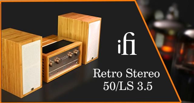 iFi Retro Stereo 50/LS 3.5 – sve što vam treba