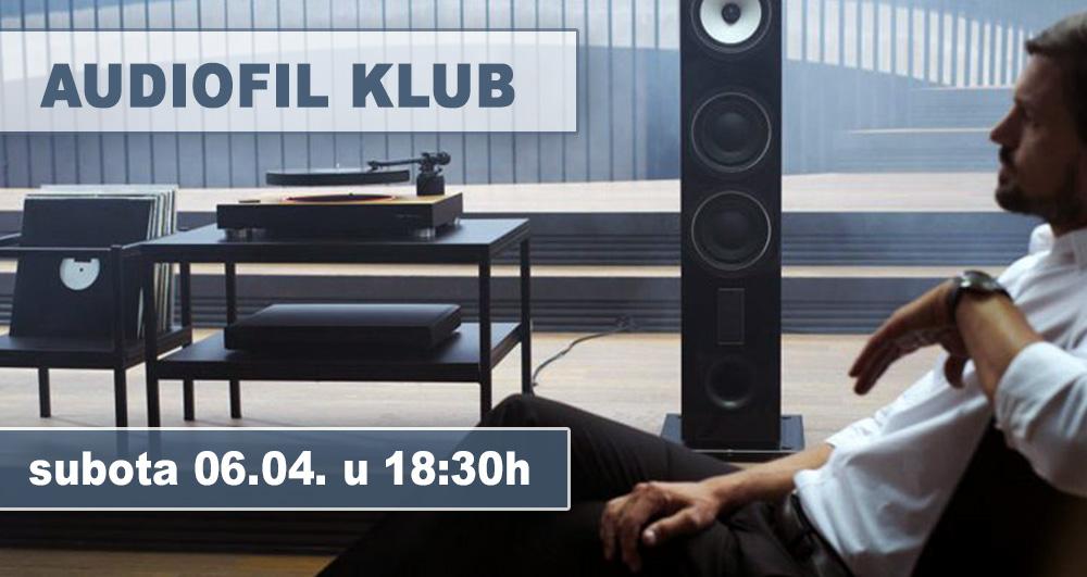 Pozivnica za Audiofil klub 06.04.2019. 18:30h