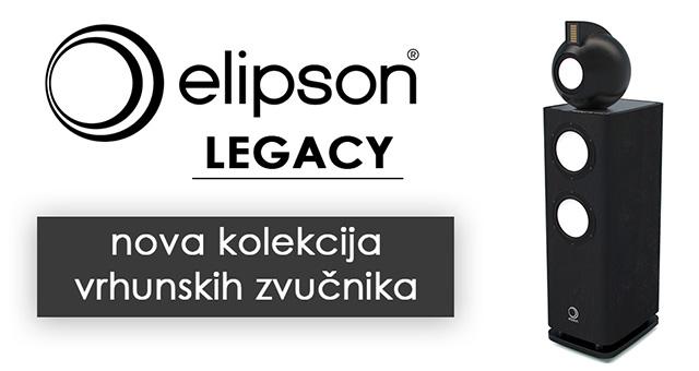 Elipson Legacy – nova kolekcija vrhunskih zvučnika