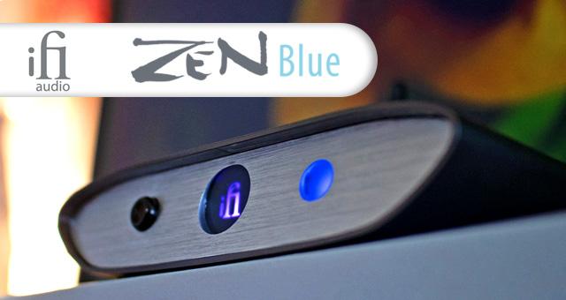 IFi Zen serija – ZEN Blue na tržištu