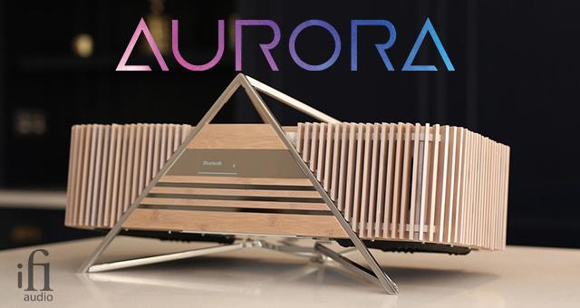iFi Aurora – sve-u-jednom audio sustav vrhunskog stila i svojstava