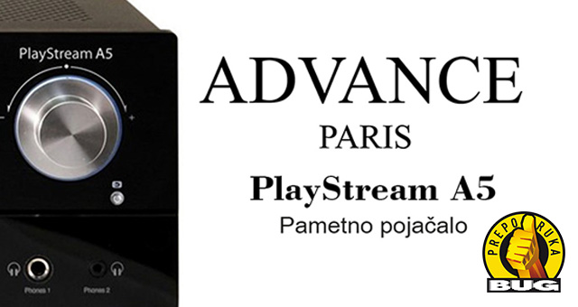 Advance Paris PlayStream A5 – Pametno pojačalo – BUG PREPORUKA