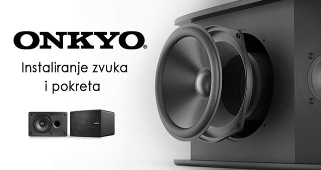 Onkyo Installation – Instaliranje zvuka i pokreta