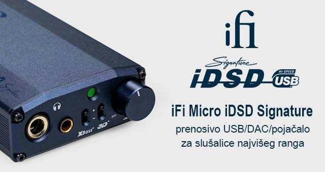 iFi Micro iDSD Signature – prenosivo USB/DAC/pojačalo za slušalice najvišeg ranga