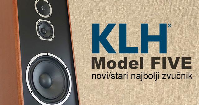 KLH Model Five – novi/stari najbolji zvučnik