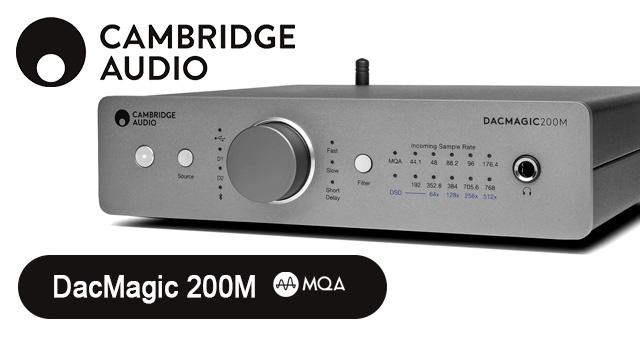 Cambridge Audio DacMagic 200M – novi DAC/pojačalo za slušalice s nativnom MQA* podrškom