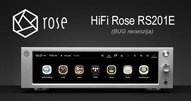 HiFi Rose RS201E – Velike ambicije