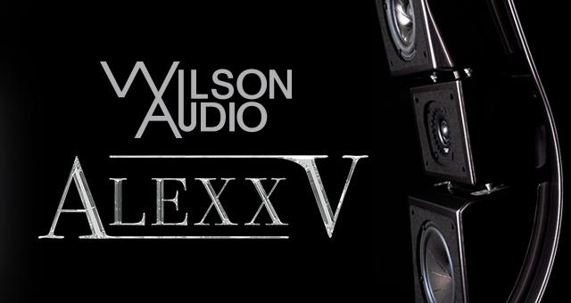 Wilson Audio Alexx V – još sjajnija zvijezda