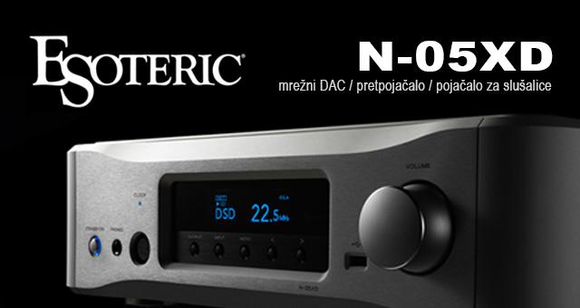 Esoteric N-05XD – mrežni DAC / pretpojačalo / pojačalo za slušalice