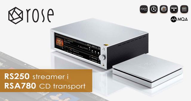HiFi Rose RS250 – streamer i RSA780 – namjenski CD transport
