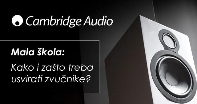 Mala škola: Kako i zašto treba usvirati zvučnike?