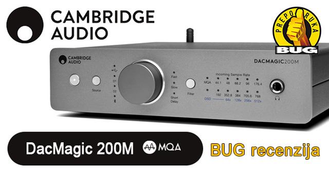 BUG recenzija - Cambridge Audio DacMagic 200M – Novo ruho legendarnog DacMagica
